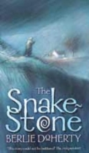 Berlie Doherty The Snake-stone