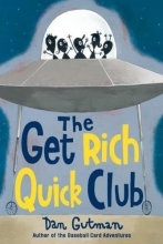 Gutman, Dan The Get Rich Quick Club