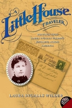 Wilder, Laura Ingalls Little House Traveler