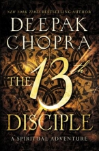 Chopra, Deepak The 13th Disciple