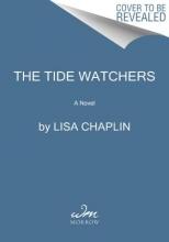 Chaplin, Lisa The Tide Watchers