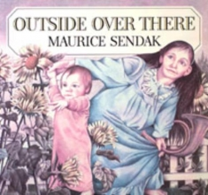 Maurice Sendak Outside Over There