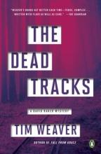 Weaver, Tim The Dead Tracks