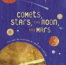 Florian, Douglas Comets, Stars, the Moon, and Mars