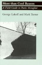 Lakoff, George,   Turner, Mark More Than Cool Reason