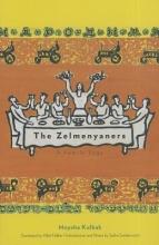 Kulbak, Moyshe The Zelmenyaners - A Family Saga