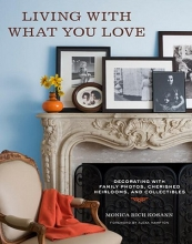 Kosann, Monica Rich Living with What You Love