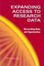 National Research Council,   Division of Behavioral and Social Sciences and Education,   Committee on National Statistics,   Panel on Data Access for Research Purposes Expanding Access to Research Data