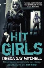 Mitchell, Dreda Say Hit Girls