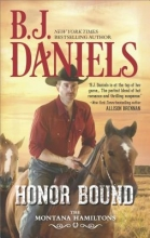Daniels, B. J. Honor Bound