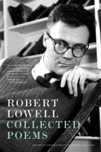 Lowell, Robert Robert Lowell Collected Poems