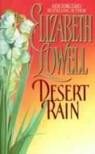 Lowell, Elizabeth Desert Rain