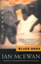 McEwan, Ian Black Dogs