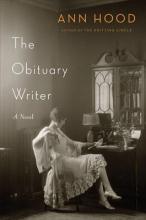 Hood, Ann The Obituary Writer - A Novel