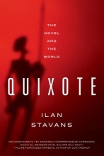 Stavans, Ilan Quixote - The Novel and the World