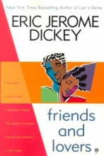 Dickey, Eric Jerome Friends and Lovers