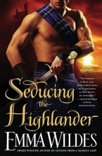 Wildes, Emma Seducing the Highlander