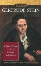 Stein, Gertrude Three Lives & Tender Buttons