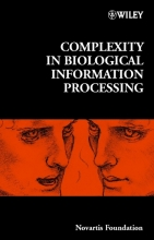 Gregory R. Bock,   Jamie A. Goode Complexity in Biological Information Processing