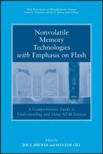Brewer, Joe Nonvolatile Memory Technologies with Emphasis on Flash