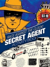Jeremy Elder Race Against the Clock! Secret Agent Activity Book