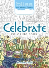 Alexandra Cowell BLISS Celebrate! Coloring Book