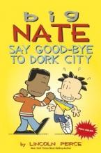 Peirce, Lincoln Say Good-Bye to Dork City