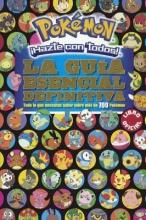 Varios Autores Pok Mon Hazte Con Todos! La Gu a Esencial Definitiva Pok Mon Deluxe Essential Handbook