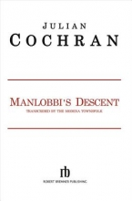 Cochran, Julian Manlobbi`s Descent