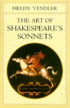 Vendler, Helen The Art of Shakespeare`s Sonnets