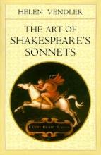 Vendler, Helen H. The Art of Shakespeare`s Sonnets