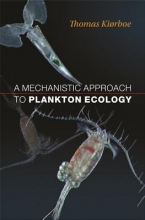 Thomas Kiorboe A Mechanistic Approach to Plankton Ecology