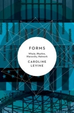 Levine, Caroline Forms - Whole, Rhythm, Hierarchy, Network