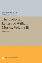 Morris, William The Collected Letters of William Morris, Volume III - 1889-1892