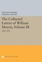 Morris, William The Collected Letters of William Morris, Volume - 1889-1892