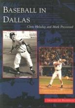 Holaday, Chris Baseball in Dallas