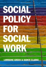 Green, Lorraine,   Clarke, Karen Social Policy for Social Work
