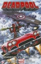 Duggan, Gerry Deadpool vs. S.H.I.E.L.D.