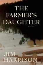 Harrison, Jim The Farmer`s Daughter