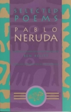 Neruda, Pablo Selected Poems