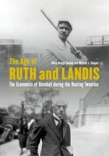 Surdam, David George,   Haupert, Michael J. The Age of Ruth and Landis