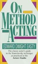 Easty, Edward Dwight On Method Acting