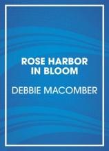 Macomber, Debbie Rose Harbor in Bloom