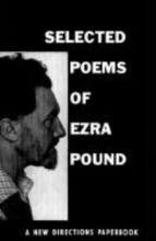 Pound, Ezra Selected Poems of Ezra Pound