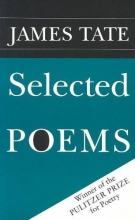 Tate, James Selected Poems