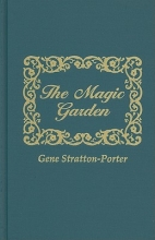 Stratton-Porter, Gene The Magic Garden