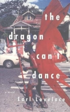 Lovelace, Earl The Dragon Can`t Dance