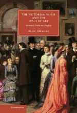 Gilmore, Dehn Victorian Novel and the Space of Art
