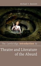 Bennett, Michael The Cambridge Introduction to Theatre and Literature of the Absurd