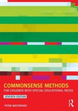 Peter Westwood Commonsense Methods for Children with Special Educational Needs